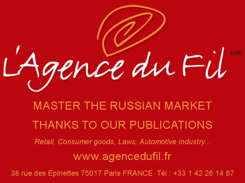 AGENCE DU FIL - MASTER THE RUSSIAN MARKET THANKS TO OUR PUBLICATIONS - www.agencedufil.fr